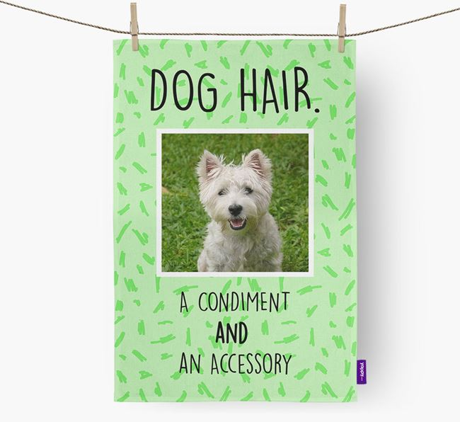 Photo Upload 'Dog Hair.' Dish Towel with West Highland White Terrier Picture
