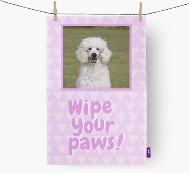 Photo Upload 'Wipe Your Paws' Tea Towel with Poodle Picture