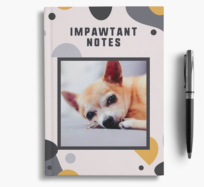 'Impawtant Notes' Notebook with photo of your Chihuahua