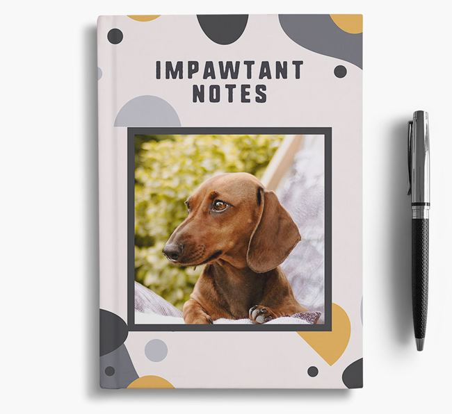 'Impawtant Notes' Notebook with photo of your Dachshund