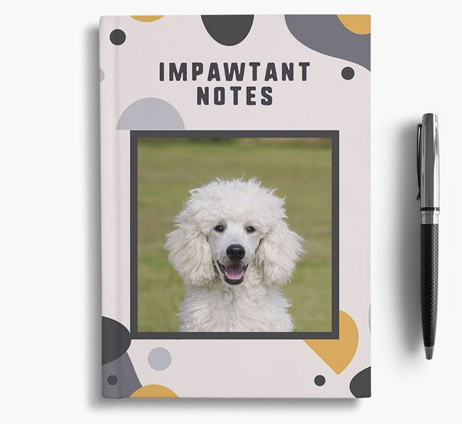 'Impawtant Notes' Notebook with photo of your Poodle