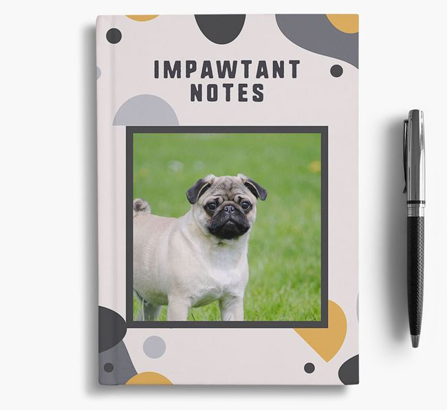 'Impawtant Notes' Notebook with photo of your Pug