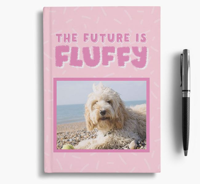 'The Future is Fluffy' Notebook with photo of your Dog