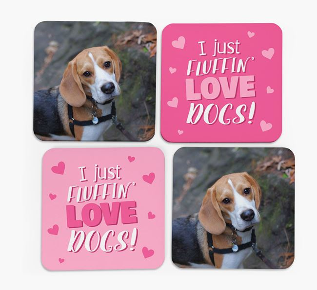 'I Just Fluffin' Love Dogs' Coasters with Photo of your Beagle - Set of 4