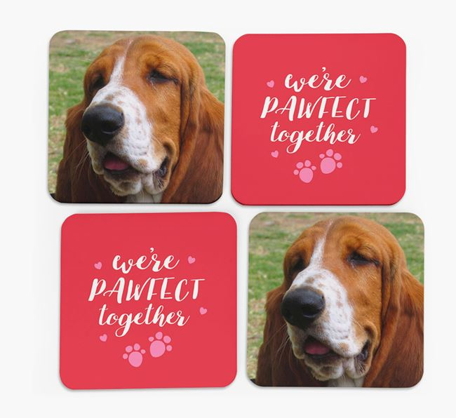 'We're Pawfect Together' Coasters with Photo of your Basset Hound - Set of 4