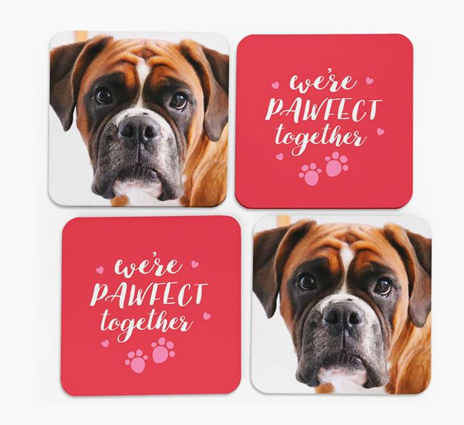 'We're Pawfect Together' Coasters with Photo of your Boxer - Set of 4