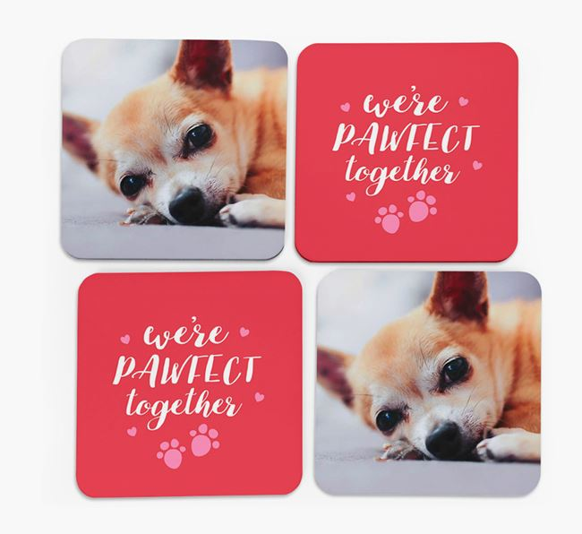 'We're Pawfect Together' Coasters with Photo of your Chihuahua - Set of 4