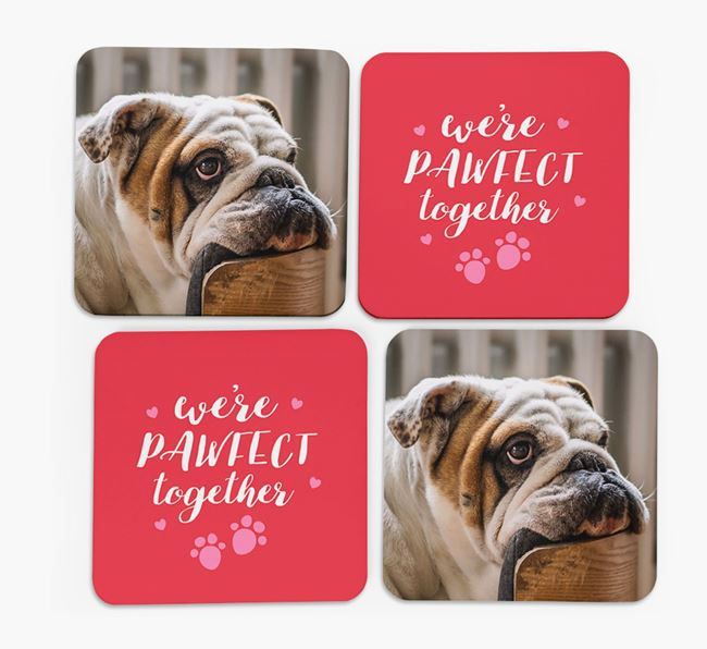 'We're Pawfect Together' Coasters with Photo of your English Bulldog - Set of 4