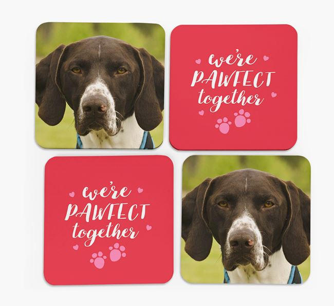 'We're Pawfect Together' Coasters with Photo of your German Shorthaired Pointer - Set of 4
