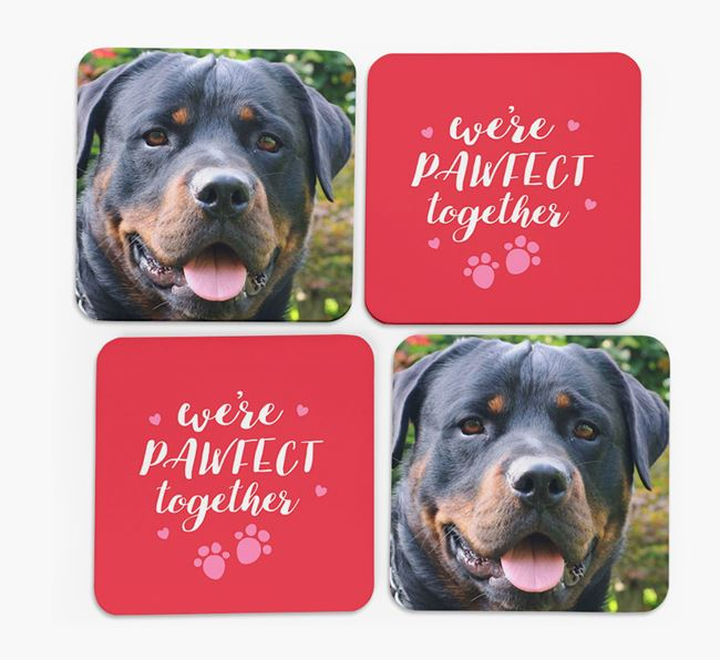 'We're Pawfect Together' Coasters with Photo of your Rottweiler - Set of 4