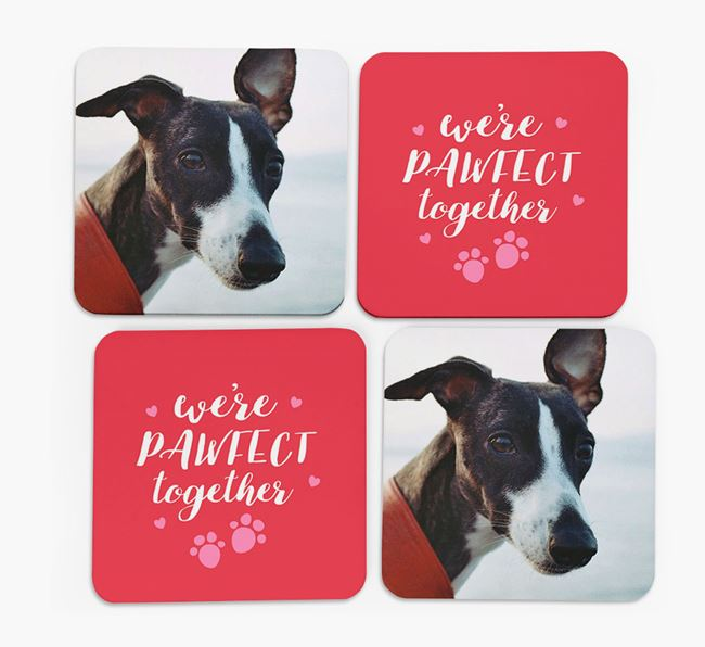 'We're Pawfect Together' Coasters with Photo of your Whippet - Set of 4