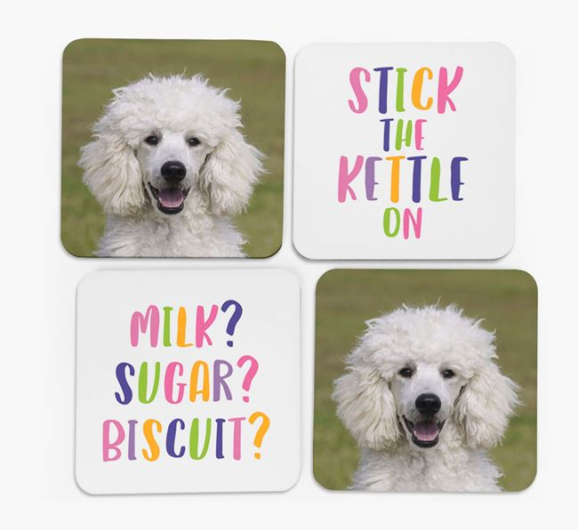 'Stick The Kettle On' Coasters with Photo of your Poodle - Set of 4