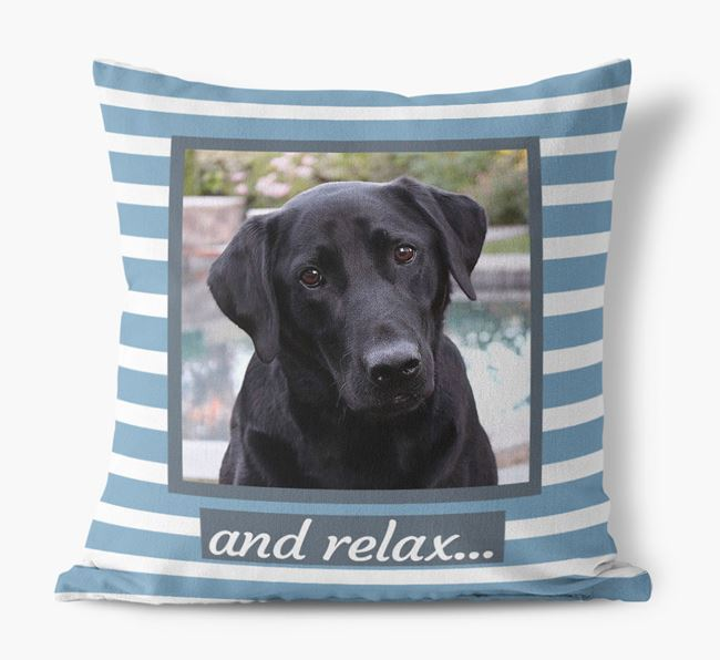 Photo Upload 'and relax' Pillow with Labrador Retriever Picture