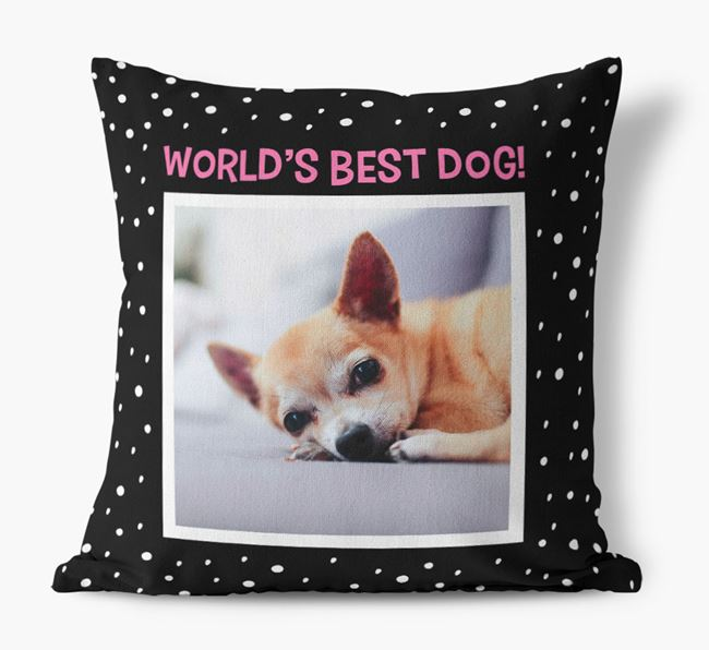 Photo Upload 'World's Best Dog' Pillow with Chihuahua Picture