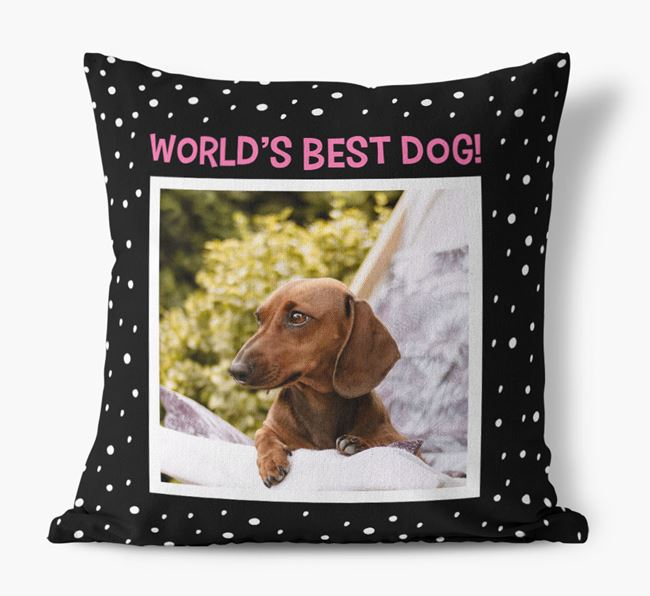 Photo Upload 'World's Best Dog' Pillow with Dachshund Picture