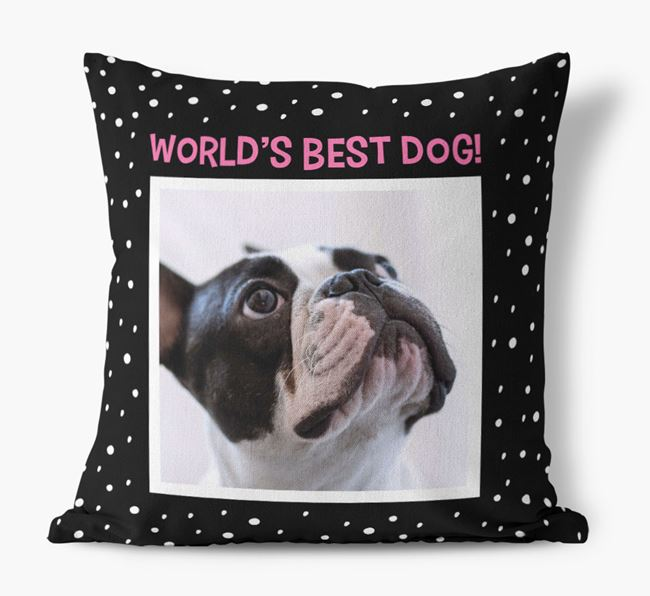Photo Upload 'World's Best Dog' Pillow with French Bulldog Picture