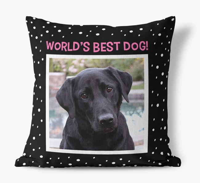 Photo Upload 'World's Best Dog' Pillow with Labrador Retriever Picture