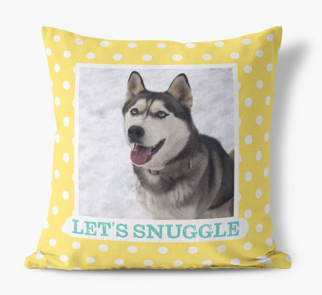 Photo Upload 'Let's Snuggle' Pillow with Dog Picture