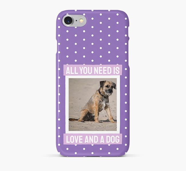 'All You Need is Love' Phone Case with photo of your Border Terrier