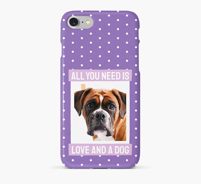 'All You Need is Love' Phone Case with photo of your Boxer