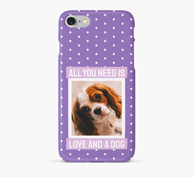 'All You Need is Love' Phone Case with photo of your Cavalier King Charles Spaniel