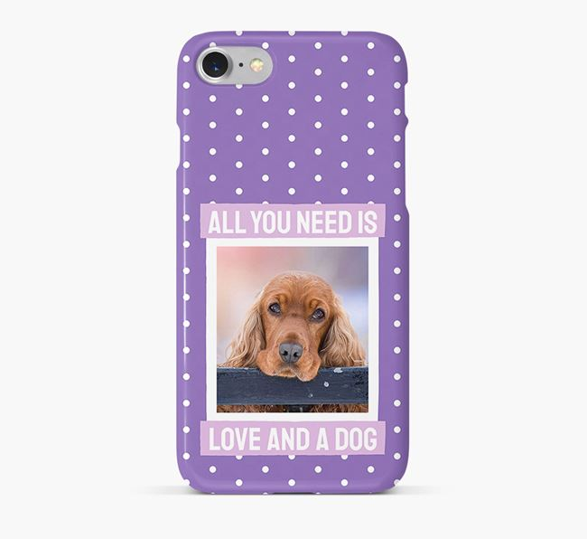 'All You Need is Love' Phone Case with photo of your Cocker Spaniel