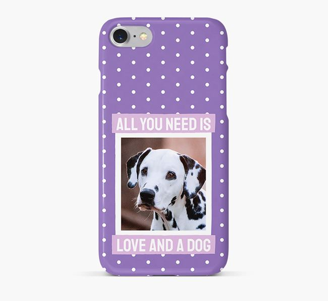 'All You Need is Love' Phone Case with photo of your Dalmatian