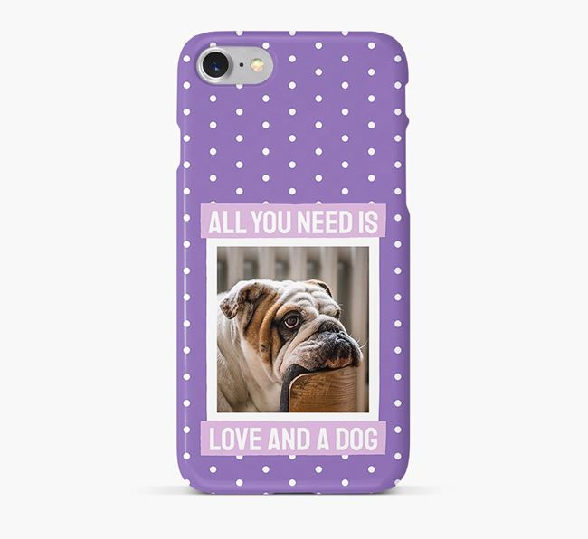 'All You Need is Love' Phone Case with photo of your English Bulldog