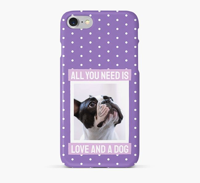 'All You Need is Love' Phone Case with photo of your French Bulldog