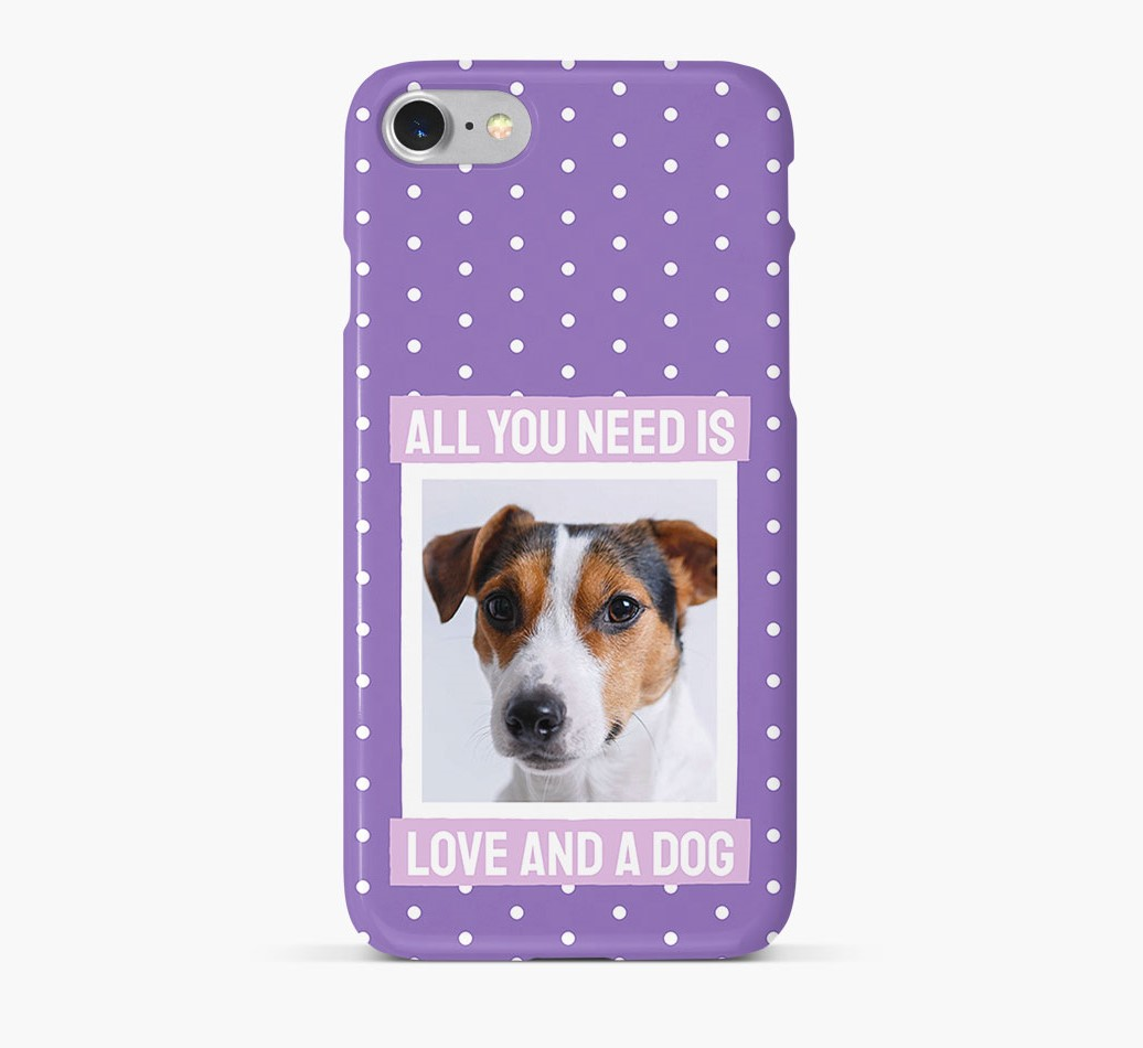 'All You Need is Love' Phone Case with photo of your Dog
