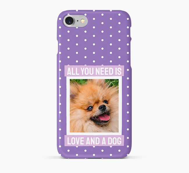 'All You Need is Love' Phone Case with photo of your Pomeranian