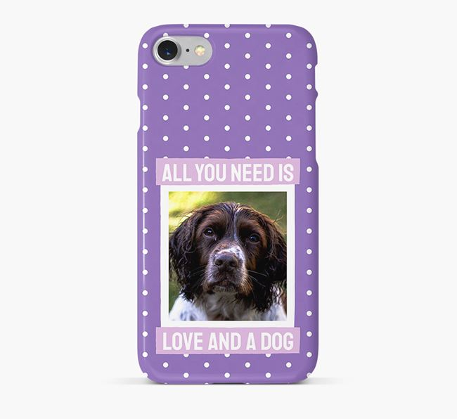 'All You Need is Love' Phone Case with photo of your Springer Spaniel