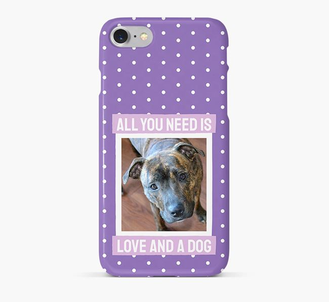 'All You Need is Love' Phone Case with photo of your Staffordshire Bull Terrier