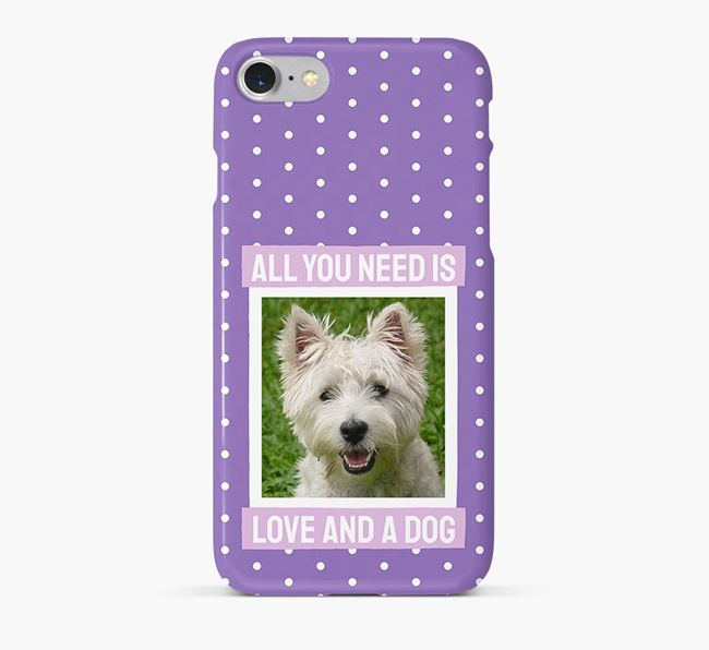 'All You Need is Love' Phone Case with photo of your West Highland White Terrier