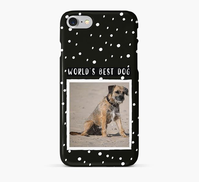 'Worlds Best Dog' Phone Case with photo of your Border Terrier
