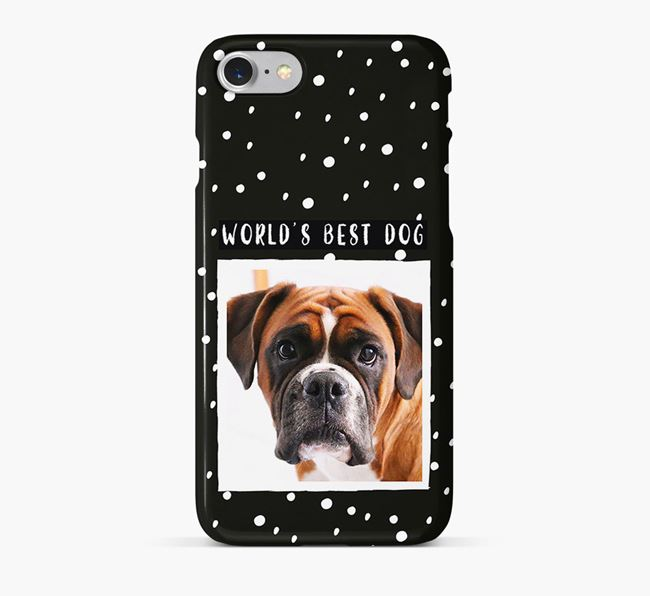 'Worlds Best Dog' Phone Case with photo of your Boxer