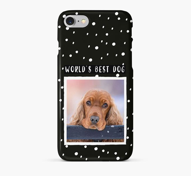 'Worlds Best Dog' Phone Case with photo of your Cocker Spaniel