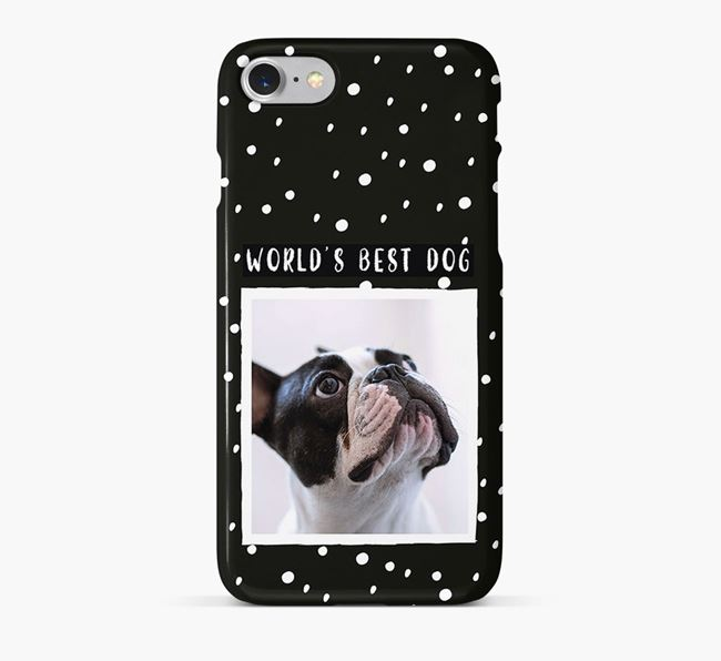 'Worlds Best Dog' Phone Case with photo of your French Bulldog