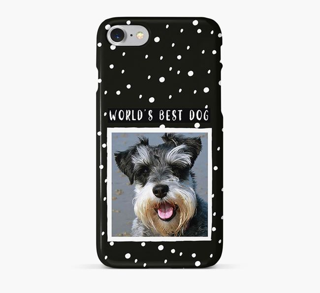 'Worlds Best Dog' Phone Case with photo of your Miniature Schnauzer