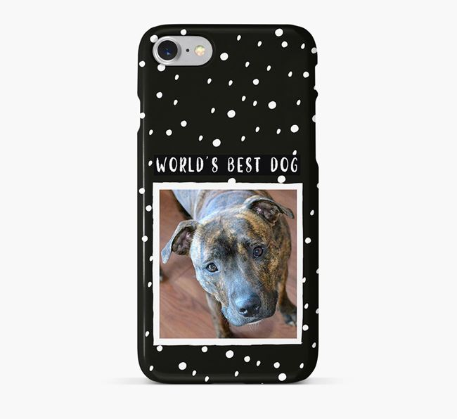 'Worlds Best Dog' Phone Case with photo of your Staffordshire Bull Terrier