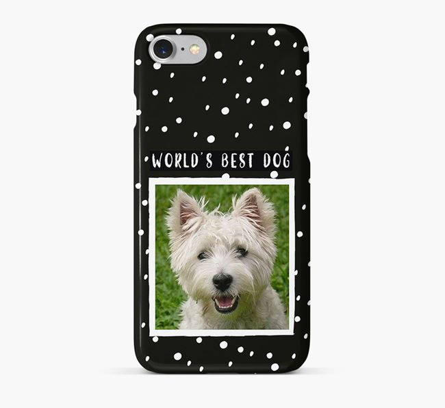 'Worlds Best Dog' Phone Case with photo of your West Highland White Terrier