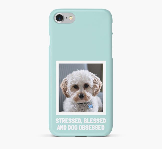 'Stressed, Blessed and Dog Obsessed' Phone Case with photo of your Cavapoo