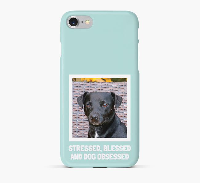 'Stressed, Blessed and Dog Obsessed' Phone Case with photo of your Patterdale Terrier