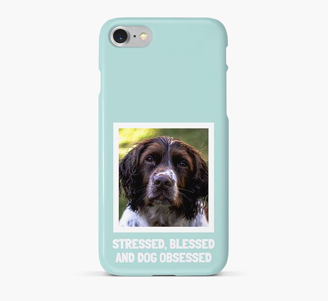 'Stressed, Blessed and Dog Obsessed' Phone Case with photo of your Springer Spaniel