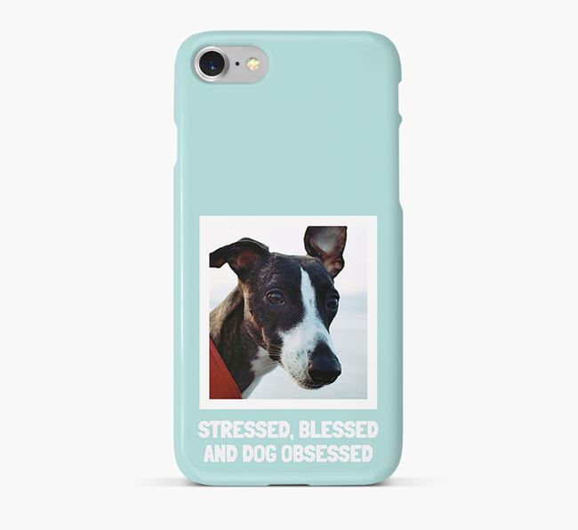 'Stressed, Blessed and Dog Obsessed' Phone Case with photo of your Whippet