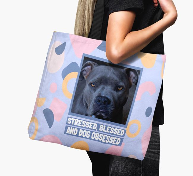 Photo Upload 'Stressed, Blessed and Dog Obsessed' Canvas Bag with American Pit Bull Terrier Picture