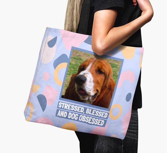 Photo Upload 'Stressed, Blessed and Dog Obsessed' Canvas Bag with Basset Hound Picture
