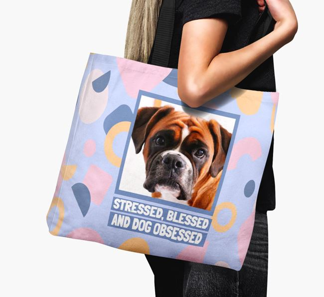 Photo Upload 'Stressed, Blessed and Dog Obsessed' Canvas Bag with Boxer Picture