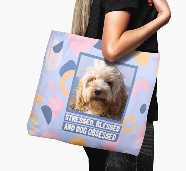 Photo Upload 'Stressed, Blessed and Dog Obsessed' Canvas Bag with Cockapoo Picture