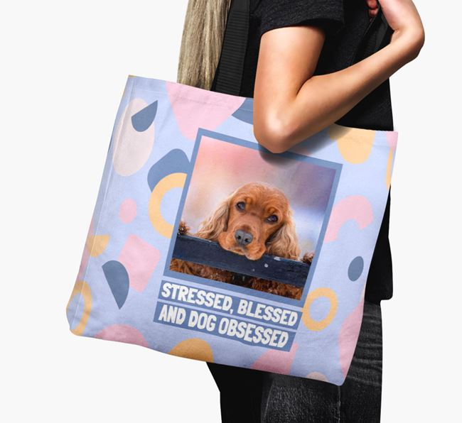 Photo Upload 'Stressed, Blessed and Dog Obsessed' Canvas Bag with Cocker Spaniel Picture